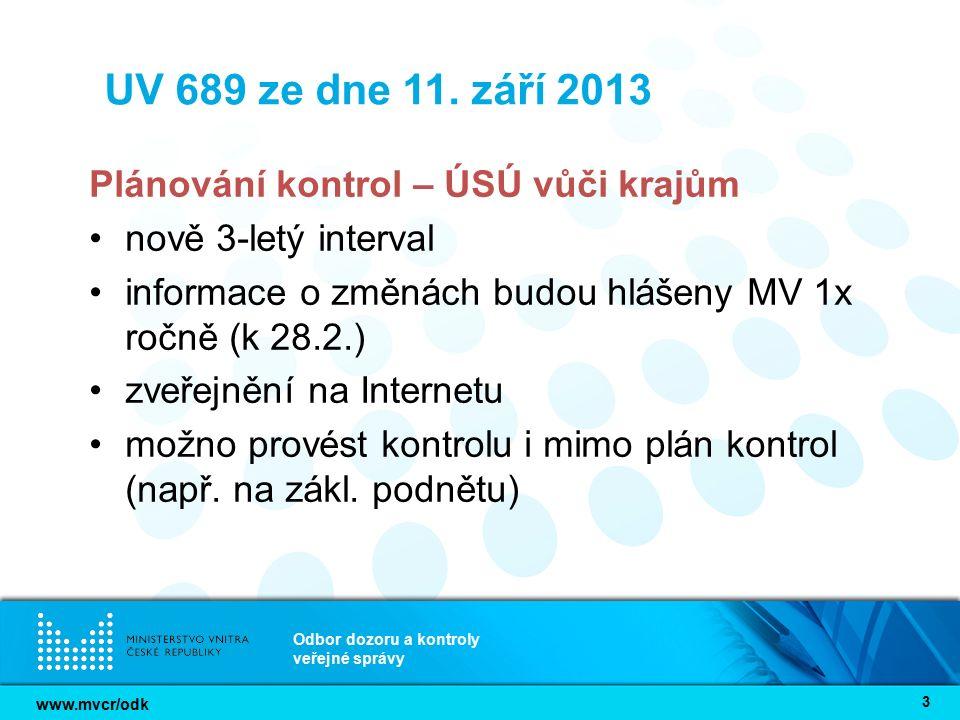www.mvcr/odk Odbor dozoru a kontroly veřejné správy 3 UV 689 ze dne 11.