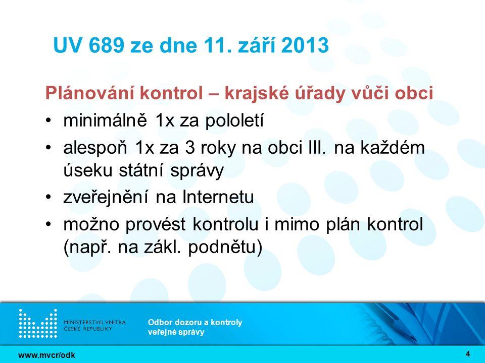 www.mvcr/odk Odbor dozoru a kontroly veřejné správy 25 TermínÚkolOdpovídáForma splnění 8.