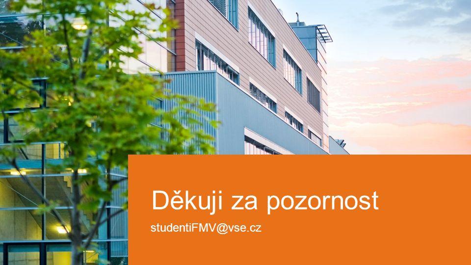 33 Děkuji za pozornost studentiFMV@vse.cz