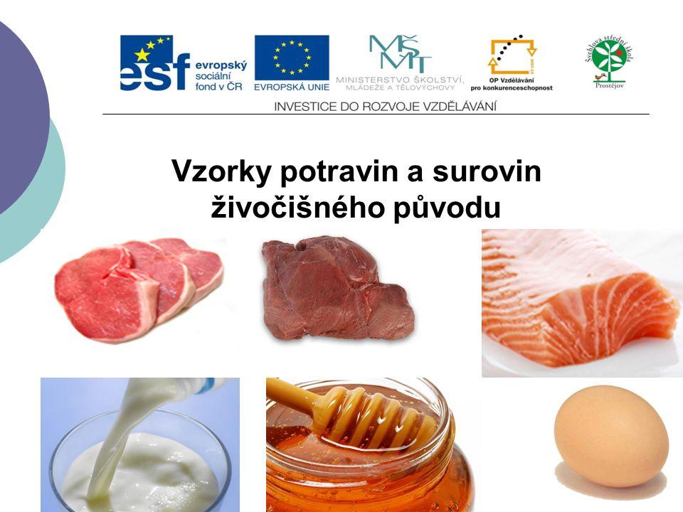 Vzorky potravin a surovin živočišného původu