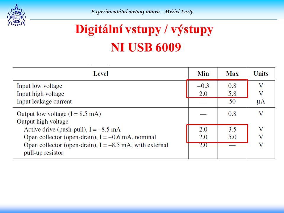 Experimentální metody oboru – Měřicí karty Digitální vstupy / výstupy NI USB 6009
