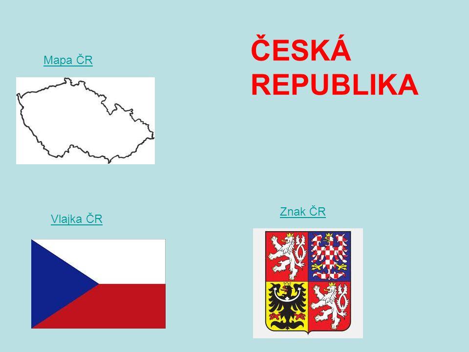ČESKÁ REPUBLIKA Znak ČR Mapa ČR Vlajka ČR