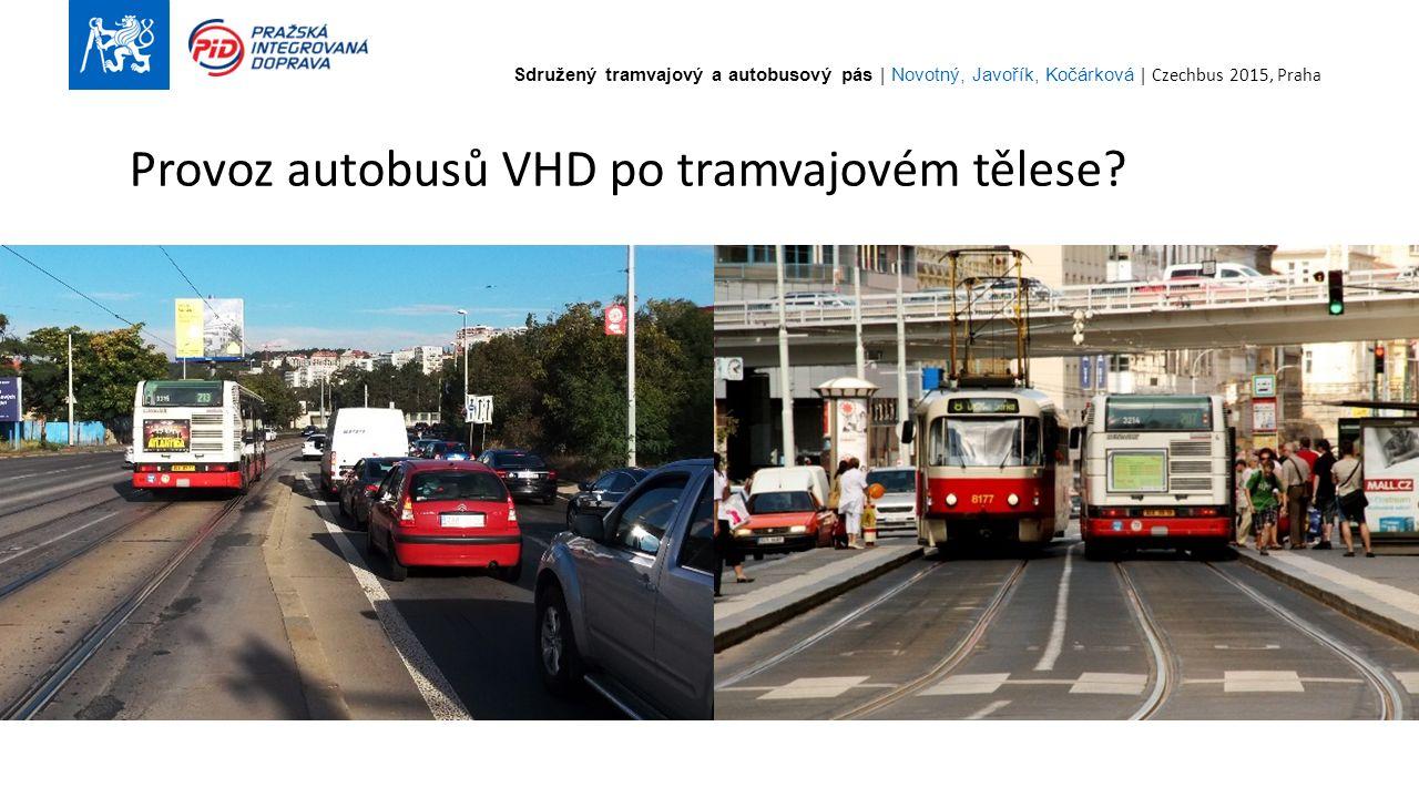 Sdružený tramvajový a autobusový pás | Novotný, Javořík, Kočárková | Czechbus 2015, Praha 2 Provoz autobusů VHD po tramvajovém tělese?