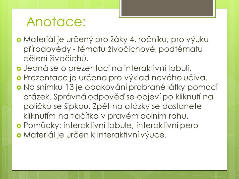 Anotace:  Materiál je určený pro žáky 4.