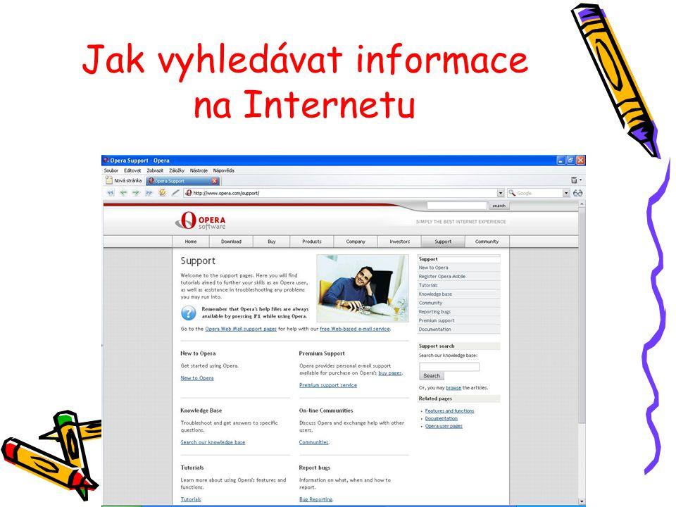 Jak vyhledávat ? Pomocí vyhledávače Seznam, Google, Atlas, Centrum, Yahoo