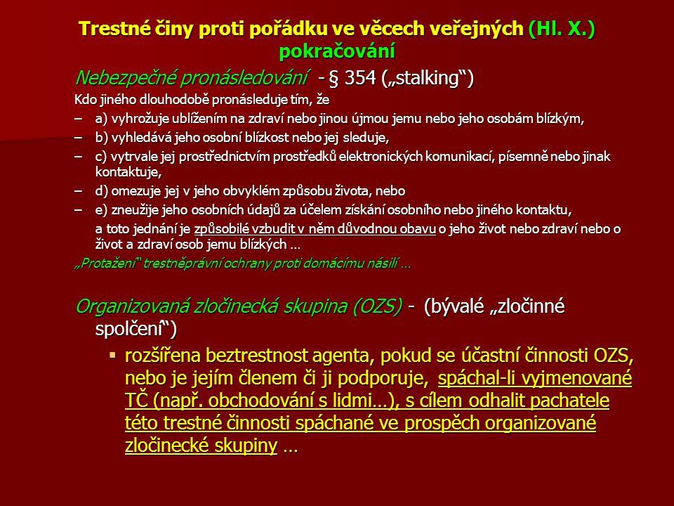 Trestné činy proti pořádku ve věcech veřejných (Hl.