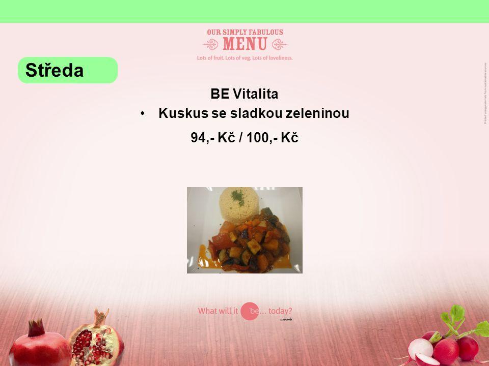 BE Vitalita Kuskus se sladkou zeleninou 94,- Kč / 100,- Kč Středa