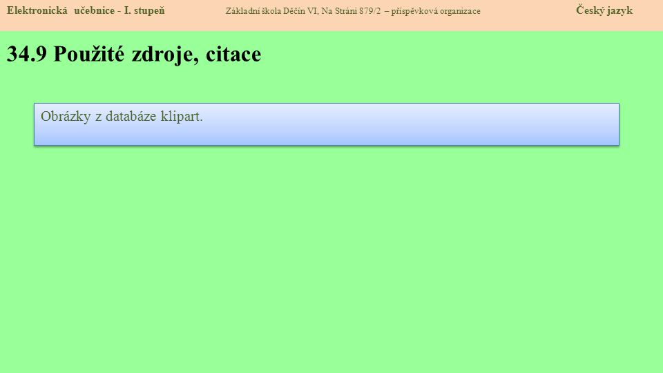34.9 Použité zdroje, citace Elektronická učebnice - I.