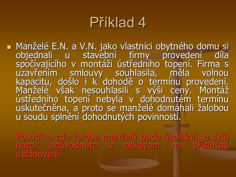 Příklad 4 Manželé E.N. a V.N.