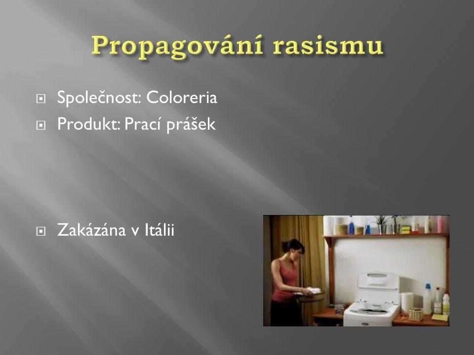  Společnost: Coloreria  Produkt: Prací prášek  Zakázána v Itálii