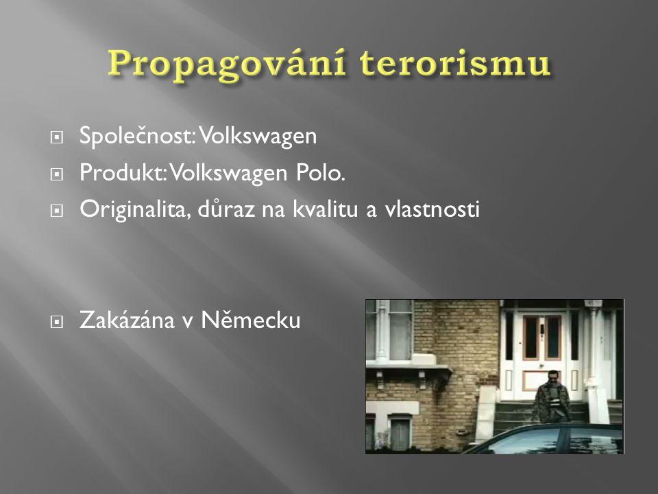 Společnost: Volkswagen  Produkt: Volkswagen Polo.