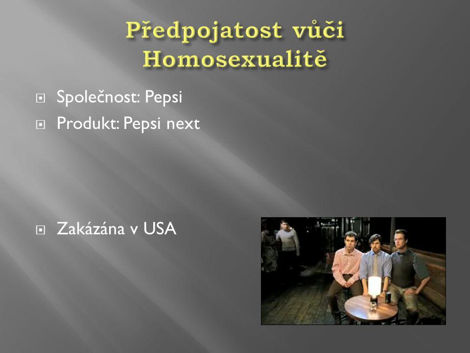  Společnost: Pepsi  Produkt: Pepsi next  Zakázána v USA