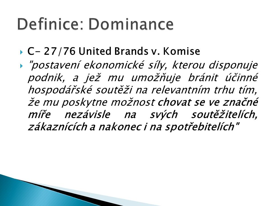  C- 27/76 United Brands v.