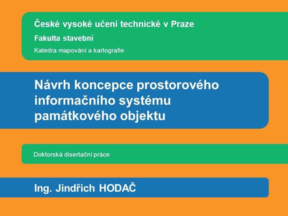Obsah Úvod Cíle práce Zpracování práce Prostorový informační systém - koncept Prostorový informační systém - aplikace Závěr
