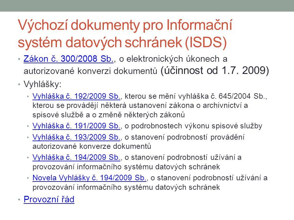 Výchozí dokumenty pro Informační systém datových schránek (ISDS) Zákon č.