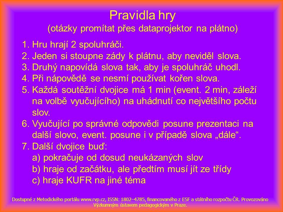 NÁBOJ Dostupné z Metodického portálu www.rvp.cz, ISSN: 1802–4785, financovaného z ESF a státního rozpočtu ČR.