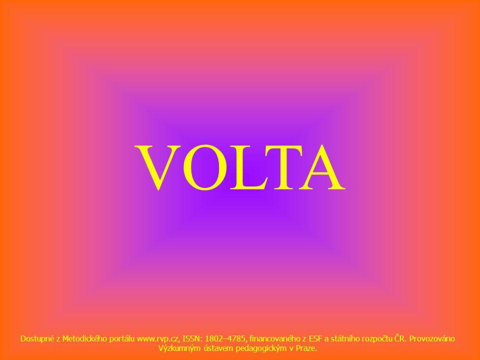 VOLTA Dostupné z Metodického portálu www.rvp.cz, ISSN: 1802–4785, financovaného z ESF a státního rozpočtu ČR. Provozováno Výzkumným ústavem pedagogick