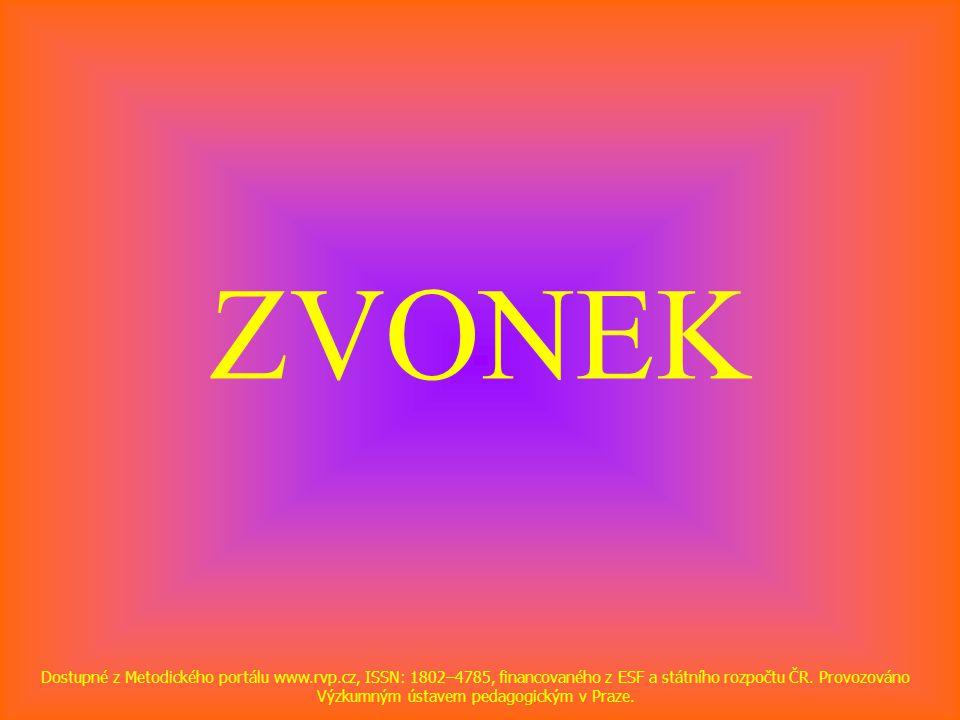 ZVONEK Dostupné z Metodického portálu www.rvp.cz, ISSN: 1802–4785, financovaného z ESF a státního rozpočtu ČR. Provozováno Výzkumným ústavem pedagogic