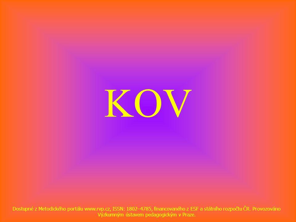 KOV Dostupné z Metodického portálu www.rvp.cz, ISSN: 1802–4785, financovaného z ESF a státního rozpočtu ČR. Provozováno Výzkumným ústavem pedagogickým