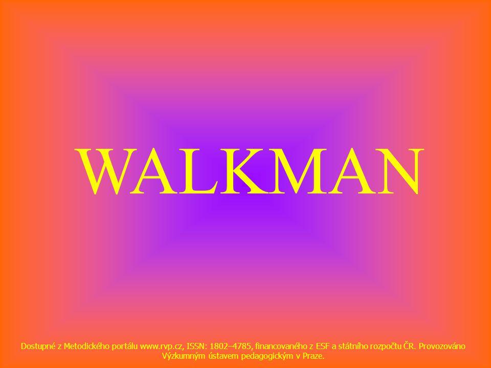WALKMAN Dostupné z Metodického portálu www.rvp.cz, ISSN: 1802–4785, financovaného z ESF a státního rozpočtu ČR. Provozováno Výzkumným ústavem pedagogi