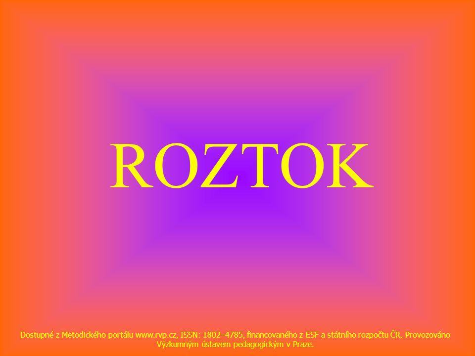 ROZTOK Dostupné z Metodického portálu www.rvp.cz, ISSN: 1802–4785, financovaného z ESF a státního rozpočtu ČR. Provozováno Výzkumným ústavem pedagogic