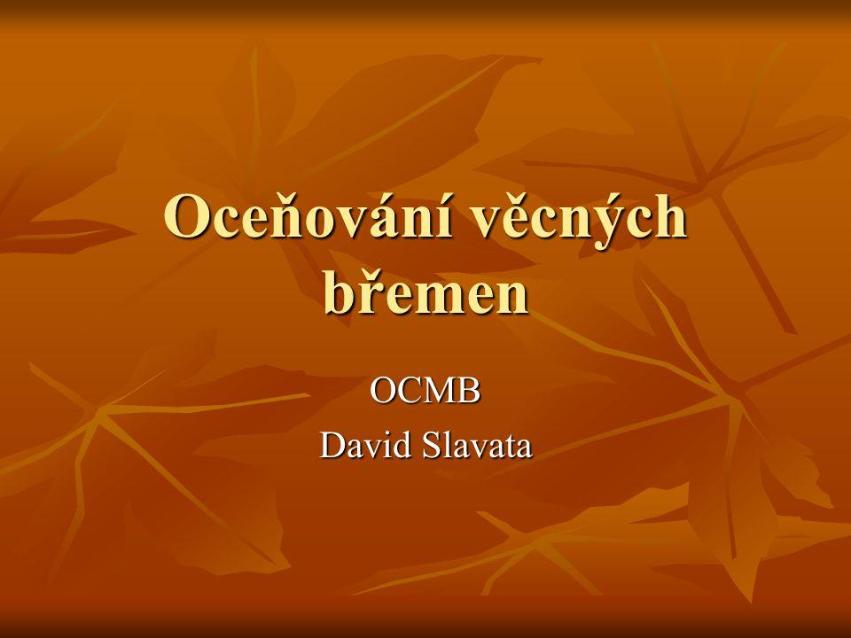 Oceňování věcných břemen OCMB David Slavata