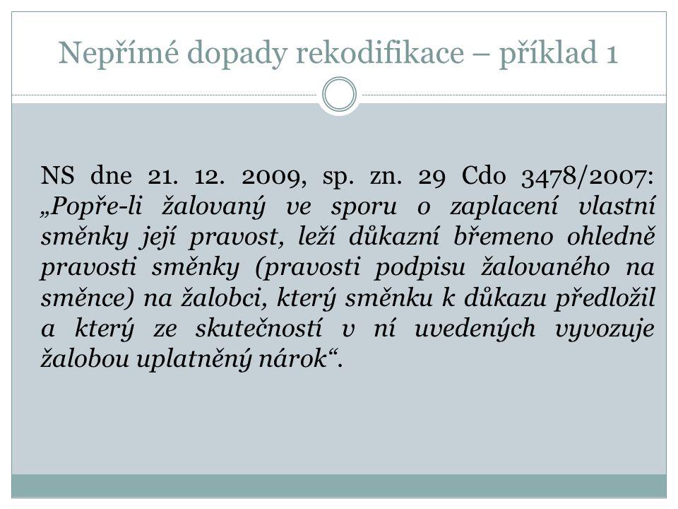 Nepřímé dopady rekodifikace – příklad 1 NS dne 21.