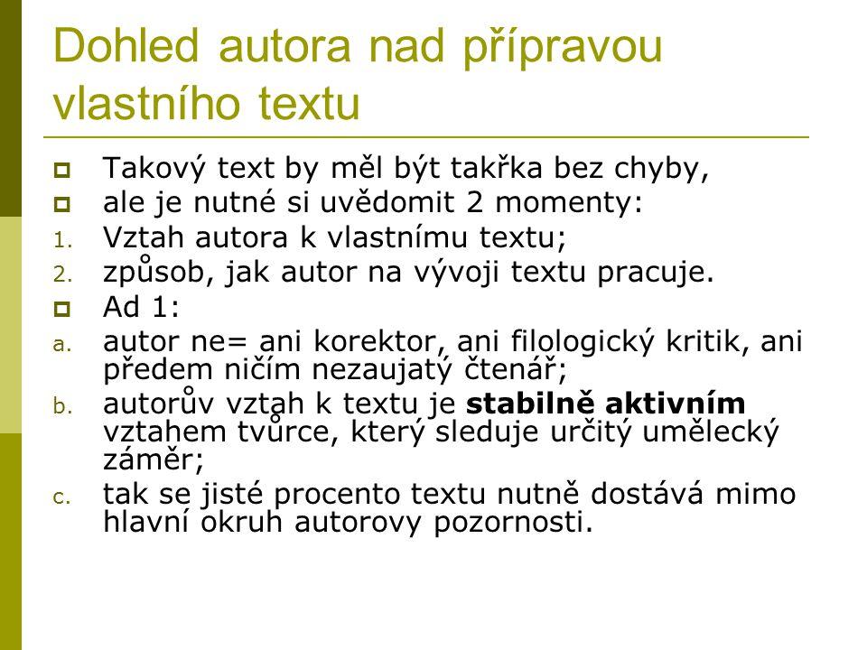 Dohled autora nad přípravou vlastního textu - pokračování  Ad 2: a.