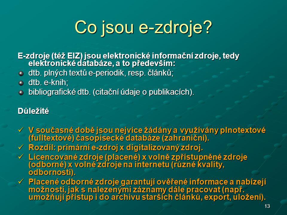 1313 Co jsou e-zdroje.