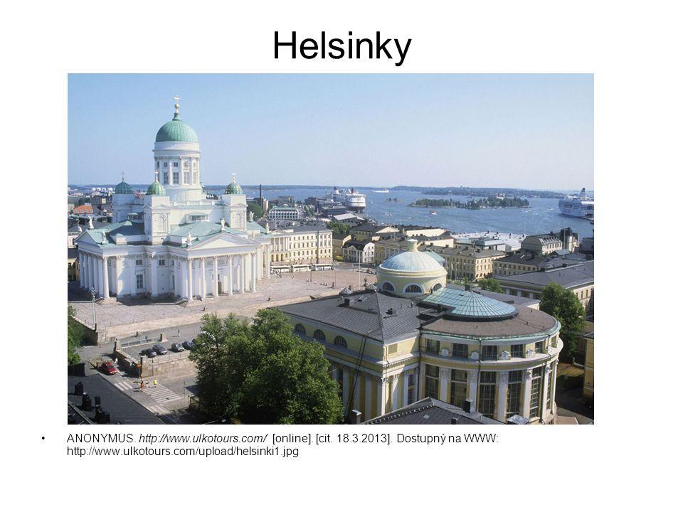 Helsinky ANONYMUS. http://www.ulkotours.com/ [online]. [cit. 18.3.2013]. Dostupný na WWW: http://www.ulkotours.com/upload/helsinki1.jpg