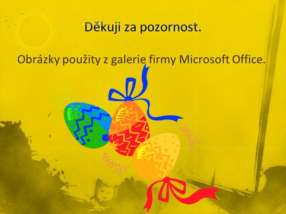 Obrázky použity z galerie firmy Microsoft Office.