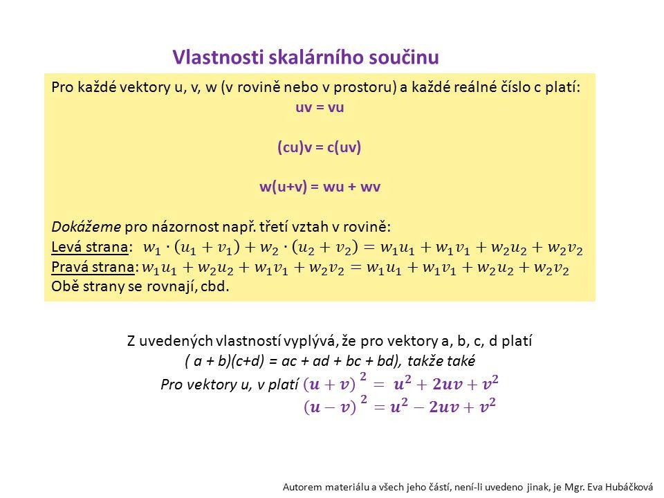 Autorem materiálu a všech jeho částí, není-li uvedeno jinak,je Mgr. Eva Hubáčková α