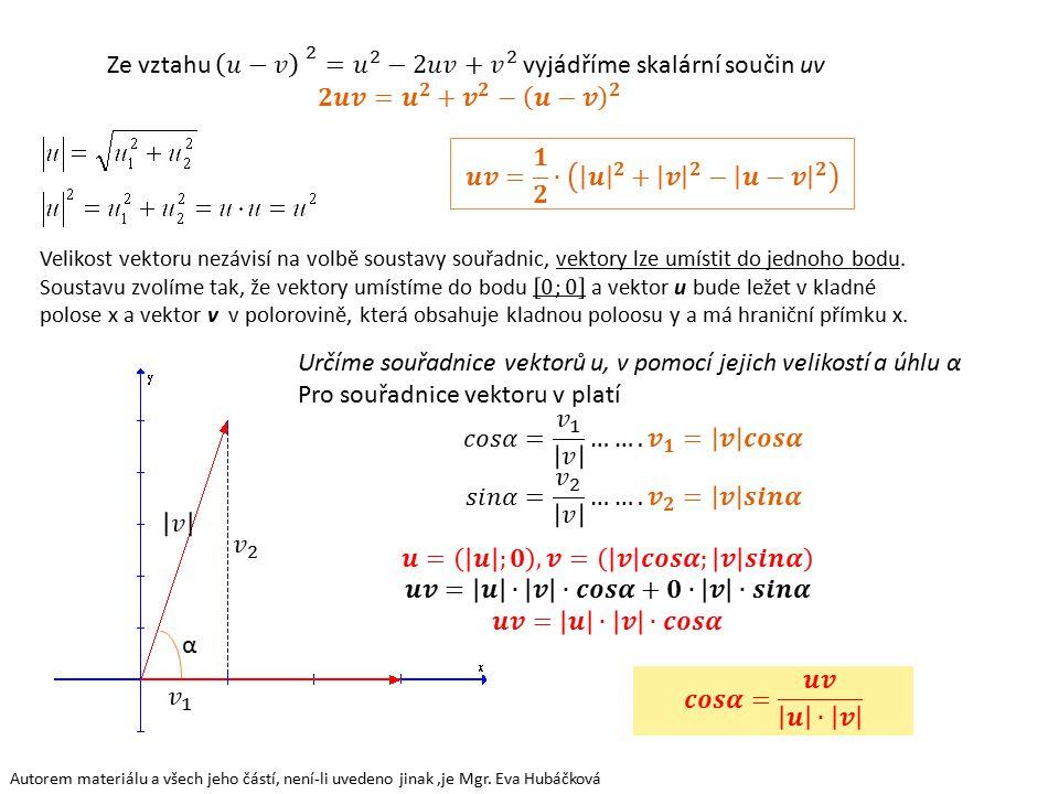 Význam skalárního součinu je už teď patrný, využíváme ho v určování odchylky vektorů.