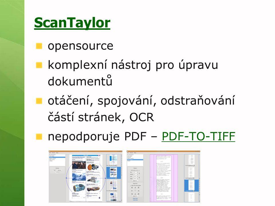 ScanTaylor opensource komplexní nástroj pro úpravu dokumentů otáčení, spojování, odstraňování částí stránek, OCR nepodporuje PDF – PDF-TO-TIFFPDF-TO-TIFF