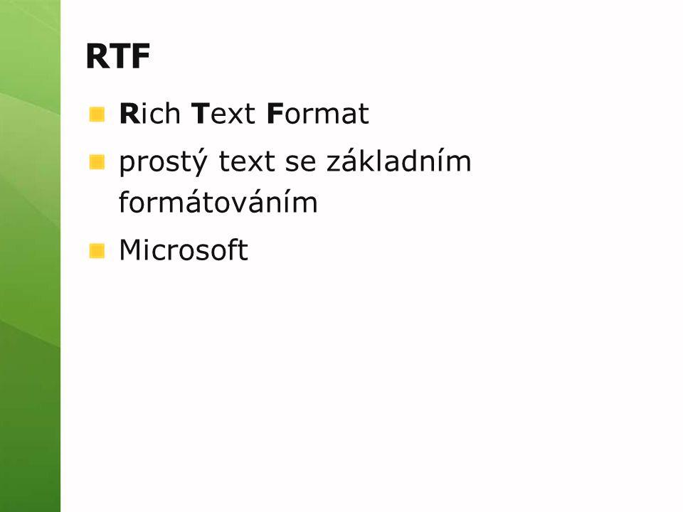 RTF Rich Text Format prostý text se základním formátováním Microsoft