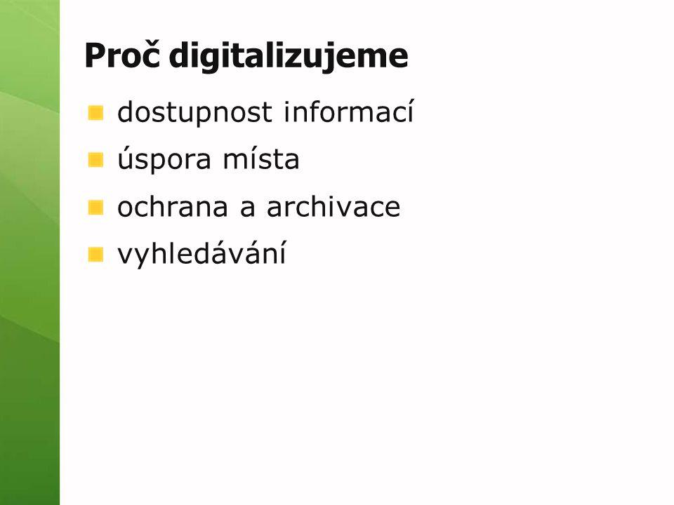 grafické  JPG, TIFF, PNG, GIF, BMP textové  TXT, RTF, PDF, DjVu