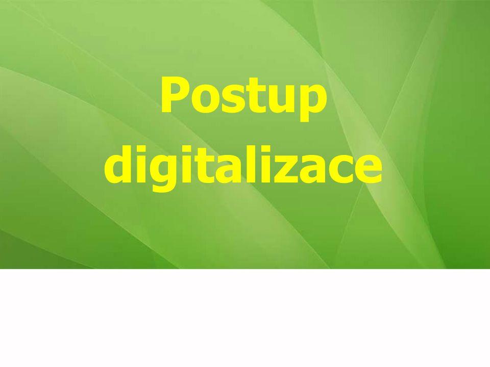 Postup digitalizace