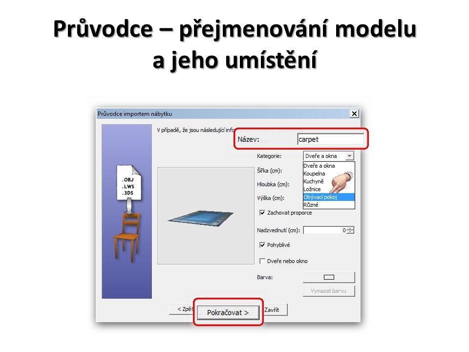 Průvodce – přejmenování modelu a jeho umístění