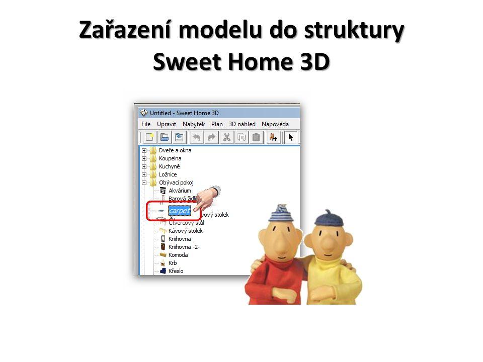 Zařazení modelu do struktury Sweet Home 3D