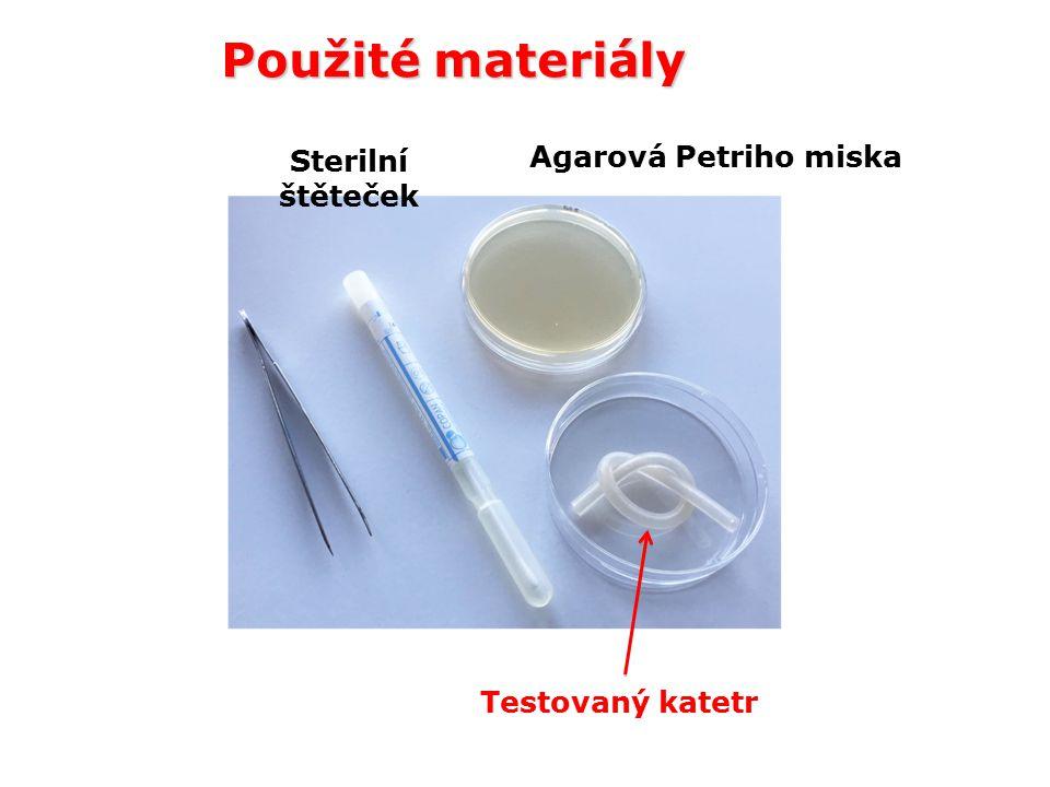 Použité materiály Testovaný katetr Agarová Petriho miska Sterilní štěteček