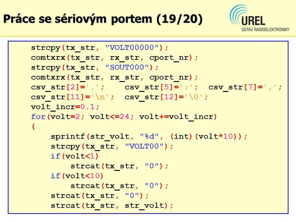 Práce se sériovým portem (19/20) strcpy(tx_str,