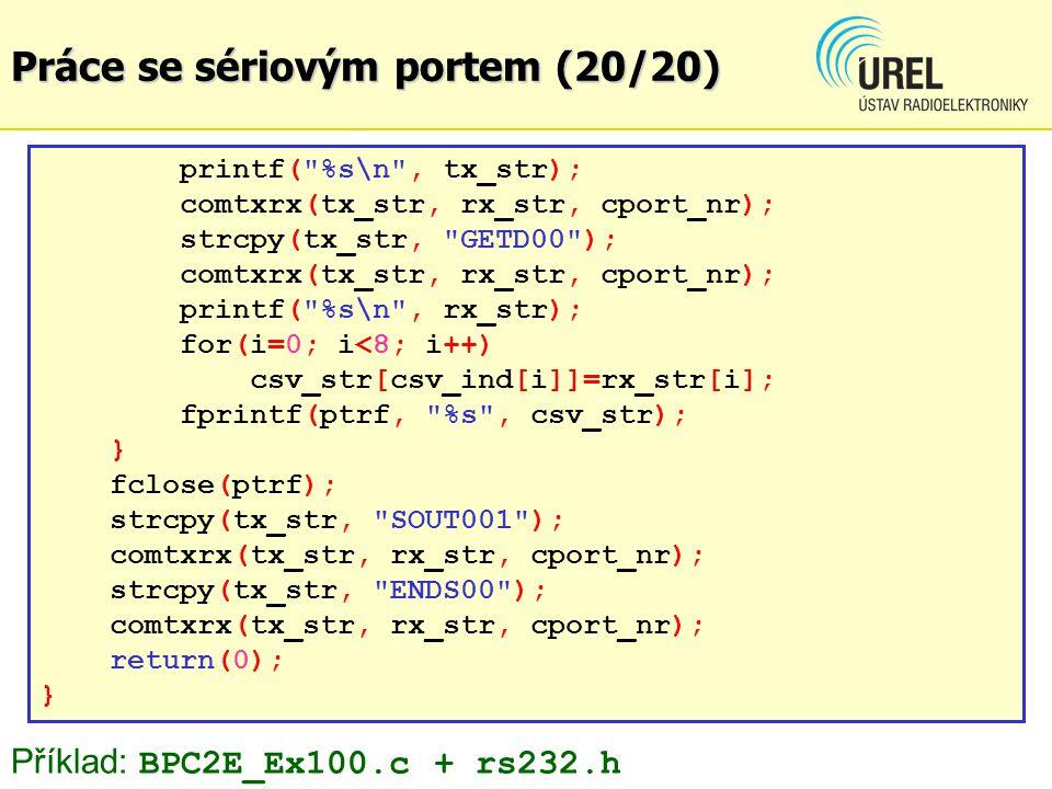 Práce se sériovým portem (20/20) printf(