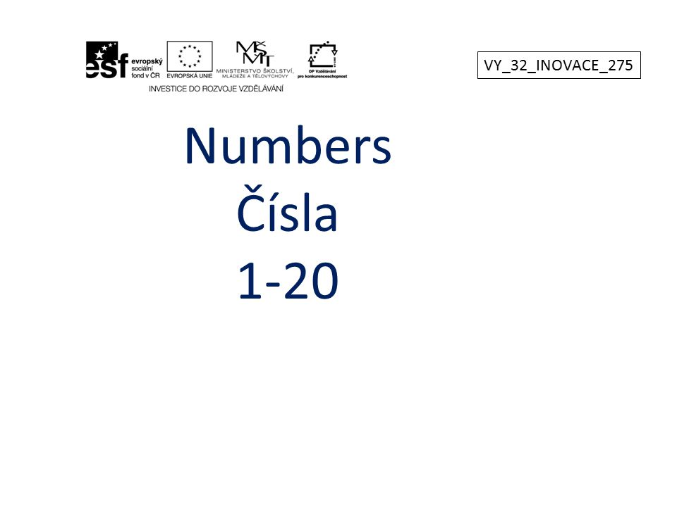 Numbers Čísla 1-20 VY_32_INOVACE_275