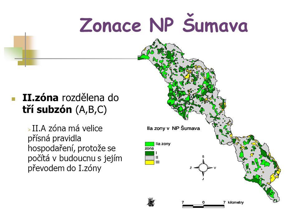 Zonace NP Šumava II.zóna rozdělena do tří subzón (A,B,C)  II.A zóna má velice přísná pravidla hospodaření, protože se počítá v budoucnu s jejím převo