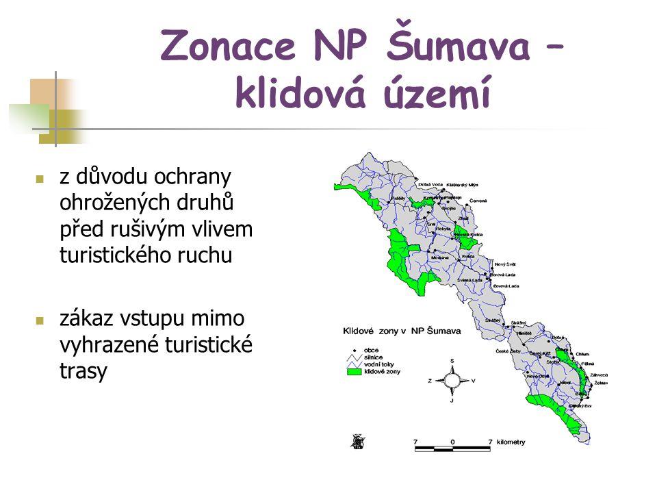 Zonace NP Šumava – klidová území z důvodu ochrany ohrožených druhů před rušivým vlivem turistického ruchu zákaz vstupu mimo vyhrazené turistické trasy