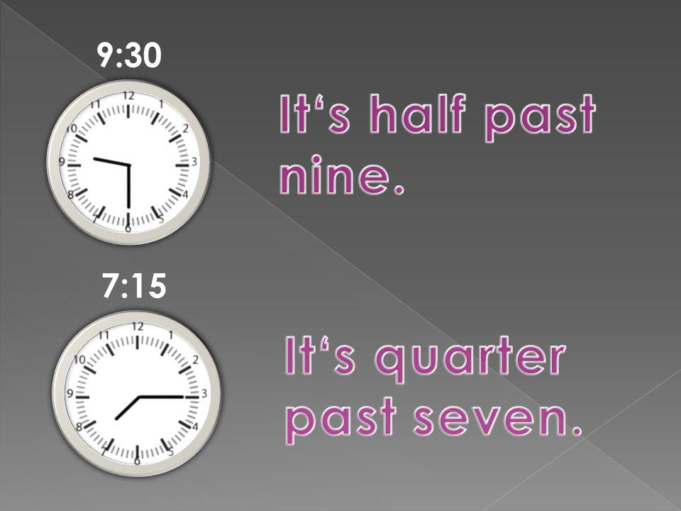 9:30 7:15