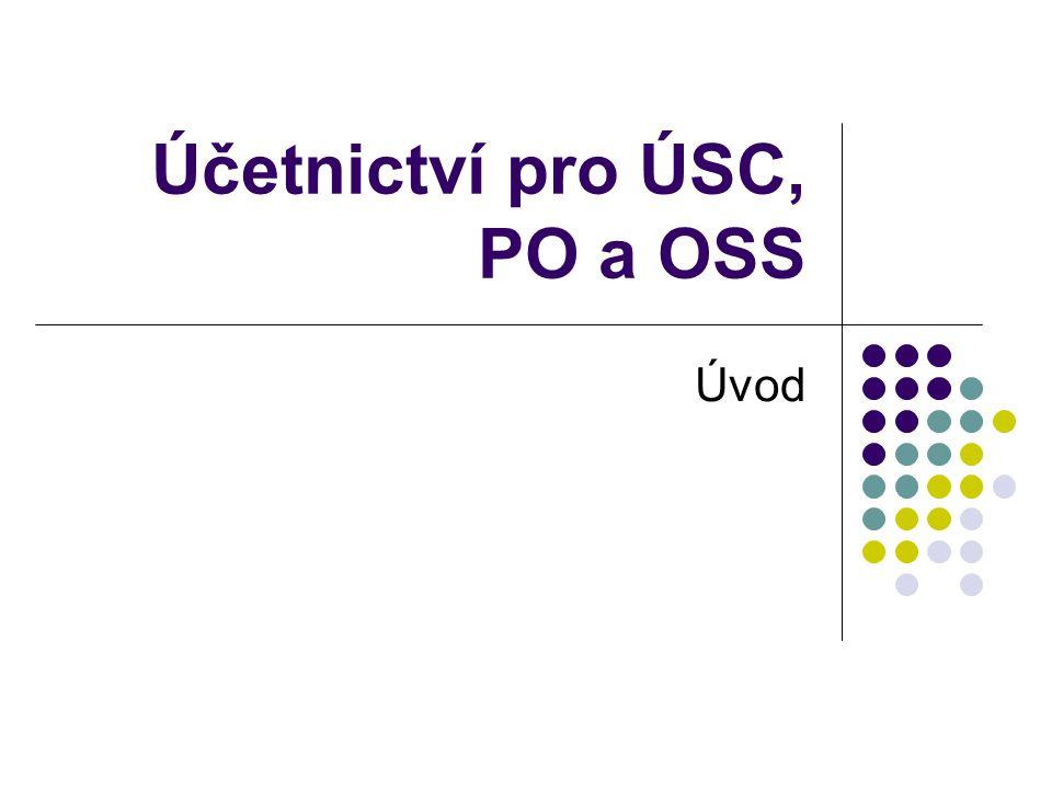 Účetnictví pro ÚSC, PO a OSS Úvod