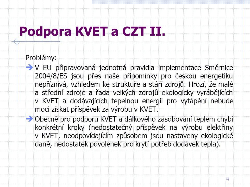 4 Podpora KVET a CZT II.