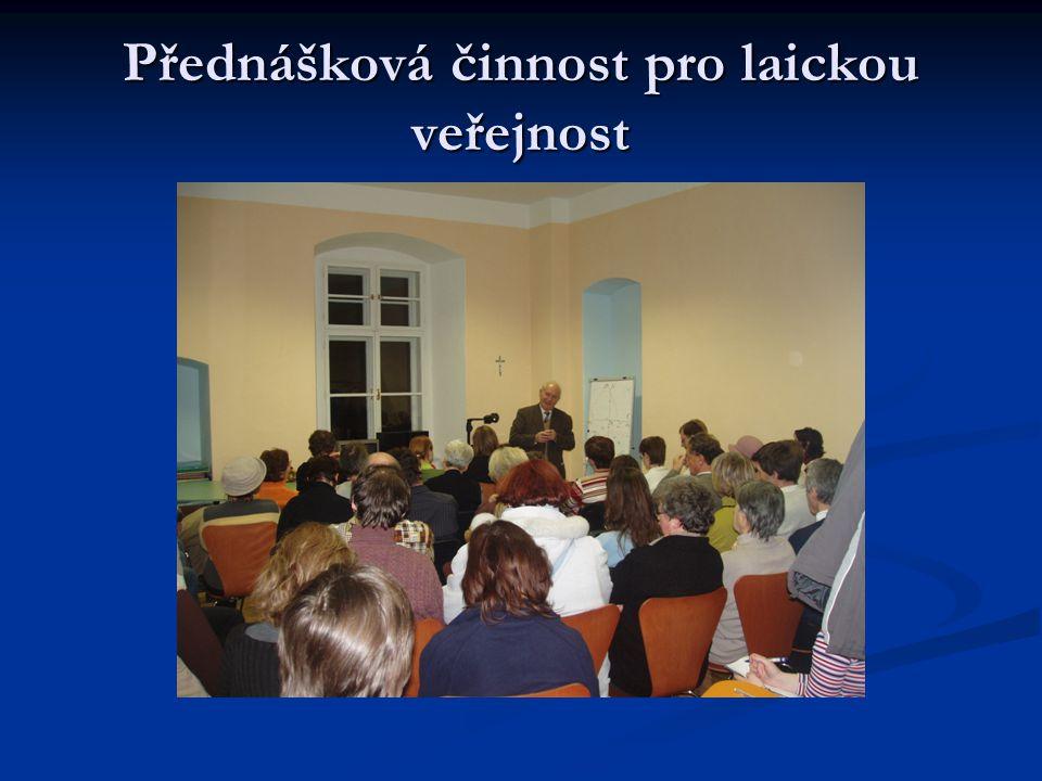 Přednášková činnost pro laickou veřejnost