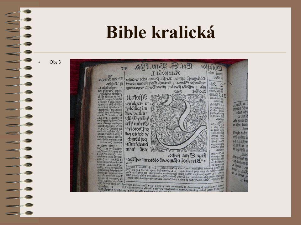 Bible kralická Brzy po smrti Jana Blahoslava přeložili bratrští teologové celou Bibli.